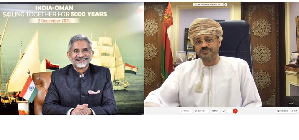 Virtual Meeting between Dr. S. Jaishankar, EAM of India and H.E. Sayyid Badr Al Busaidi, Foreign Minister of Oman on 2 December 2020