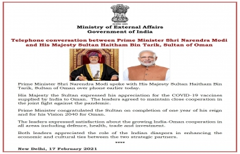 Telephone conversation between Prime Minister Shri Narendra Modi and His Majesty Sultan Haitham Bin Tarik, Sultan of Oman - 17 February 2021